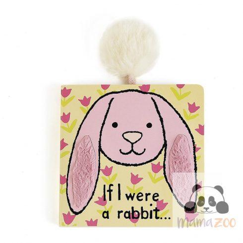 If I were a rabbit- ha én nyuszi lennék könyv